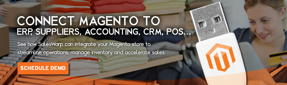 Connect Magento to your ERP, Suppliers, Accounting, POS, CRM. See how SalesWarp can integrate your Magento store to streamline operations, manage inventory and increase sales.