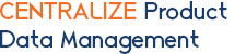 Centralize Product Data Management
