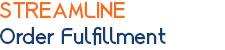 Streamline Order Fulfillment