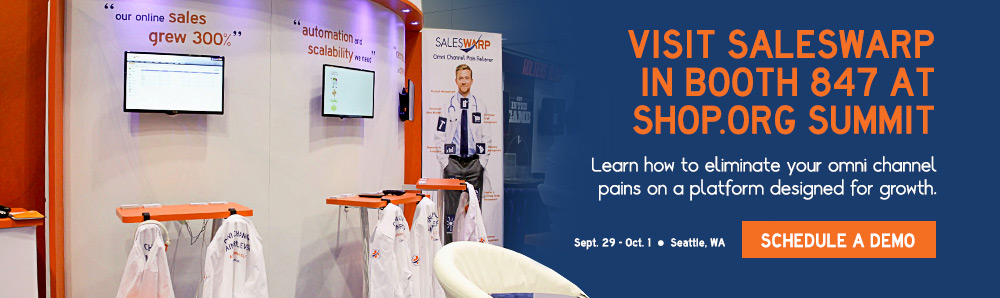 Visit SalesWarp in Booth 847 at SHOP.org Summit 2014. Learn how to eliminate omni channel pains on a platform designed for growth. Schedule a demo.