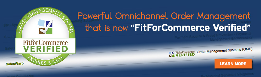 Powerful Omnichannel Order Management that is now FitForCommerce Verified. SalesWarp Order Management System. Learn More.