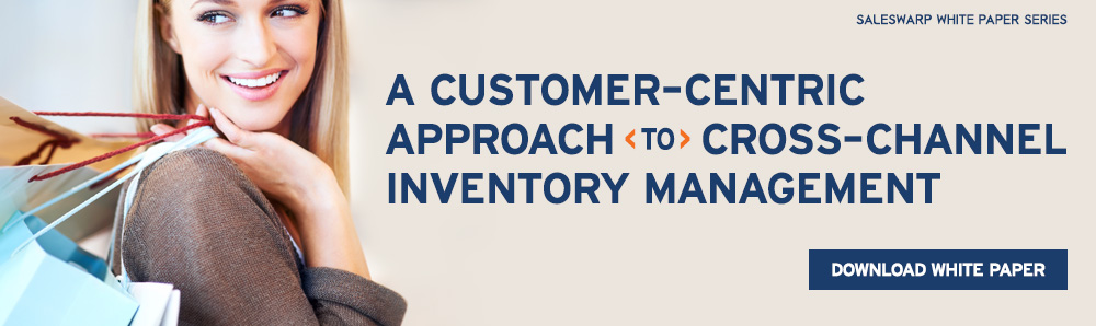 A customer-centric approach to cross-channel inventory management. Download Inventory Management White Paper.